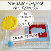 Montessori-Inspired Art Activities for Toddlers and Preschoolers -- Stencil Painting
