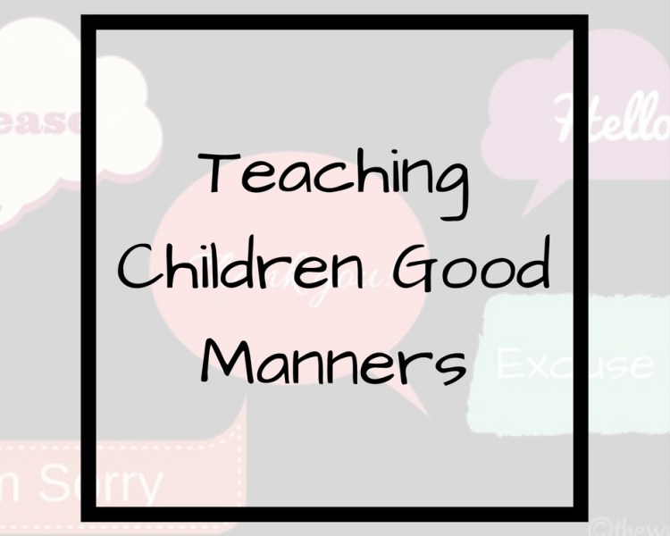 Teaching Children Good Manners