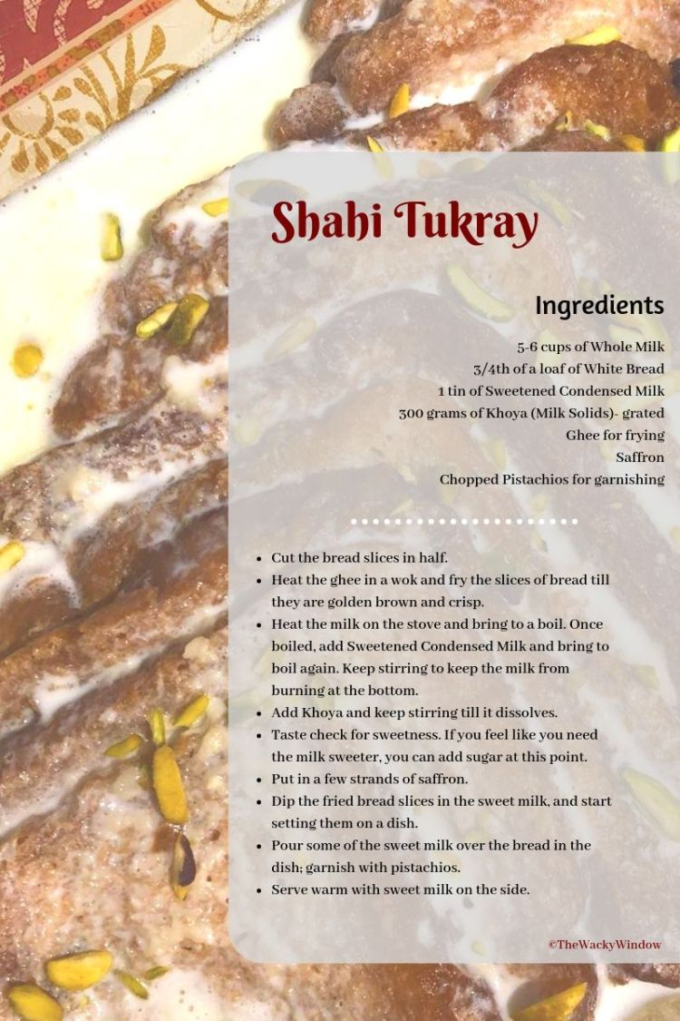 Ingredients_ 5-6 cups of Whole Milk 3_4th of a loaf of White Bread 1 tin of Sweetened Condensed Milk 300 grams of Khoya- grated Ghee (Desi or Vanaspati, whatever's available) for frying Saffron Chopped Pistachios for