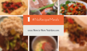 No Recipe Meals for Busy Moms – Issue 1