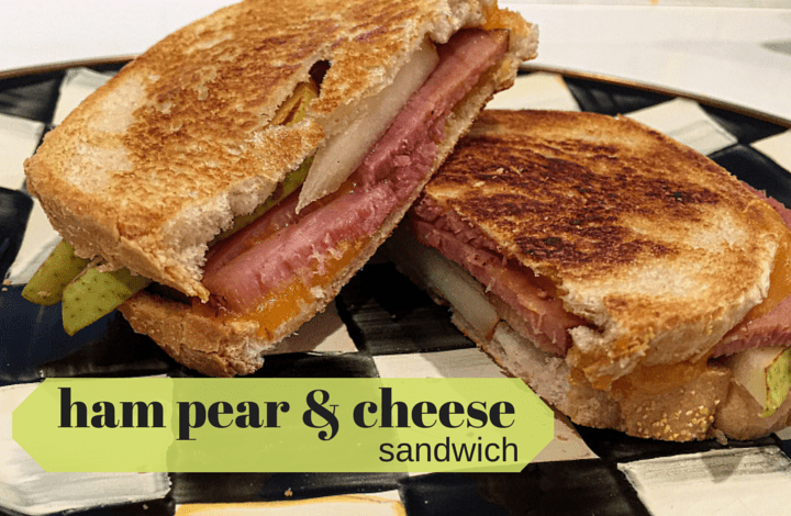 Grilled Ham And Cheese With Pears Atkatieserbinski