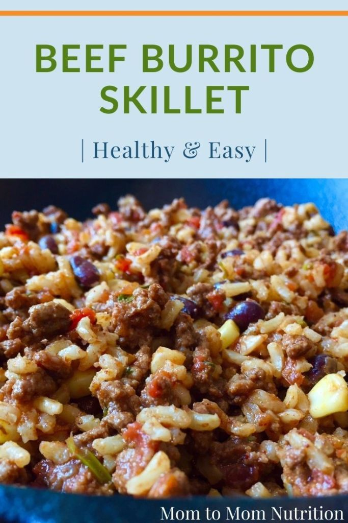 Ready in 30 minutes or less, this beef burrito skillet dinner is a healthy, fresh, and easy family-pleasing meal!