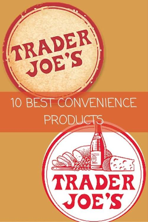 These convenience products at Trader Joe's are easy on your budget and made with simple, healthy ingredients.