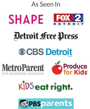 As Seen In - SHAPE, Fox 2 Detroit, Detroit Free Press, Metro Parent, Produce for Kids, Kids Eat Right, PBS Parents