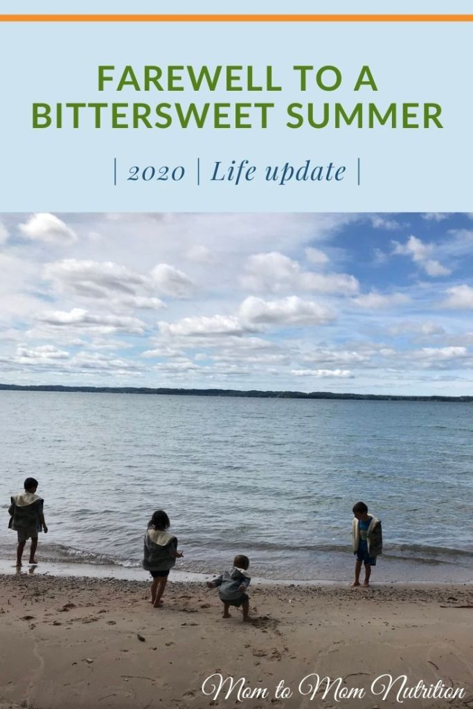 Farewell to a bittersweet summer. Summer 2020 is officially over and we are entering fall with a new school and home routine. #summer2020 #momlife #lifestyleblogger #lifeupdate #momtomomnutrition