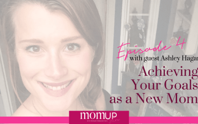MomUp Show Episode 4 with Ashley Hagan