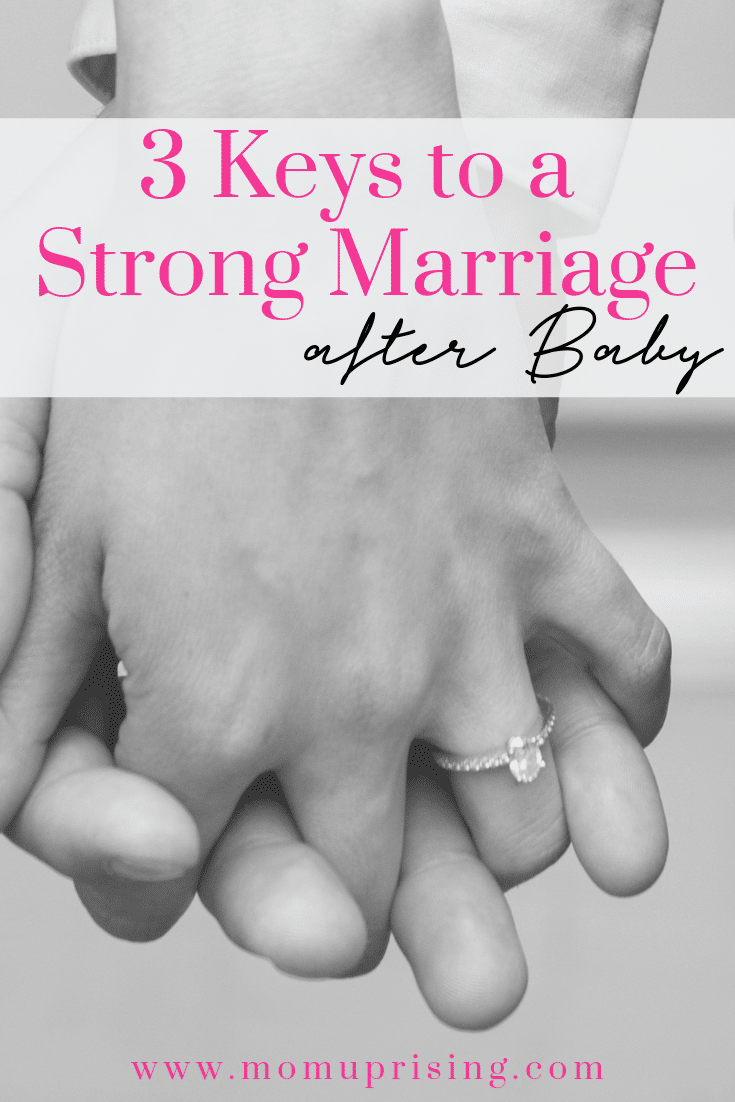 3 keys to a strong marriage after baby. Relationships and children advice on how to keep you relationship strong even after you have a baby. Having kids doesn\'t mean your relationship has to suffer. Here are three ways to keep the bond strong.