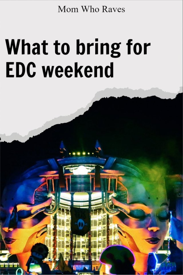 EDC Las Vegas 2019 main stage, what to bring for EDC weekend