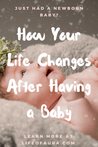Life after having a new baby an be challenging, even more so when it is your first child. #newborn #pregnancy #whattoexpect #lifeofaura