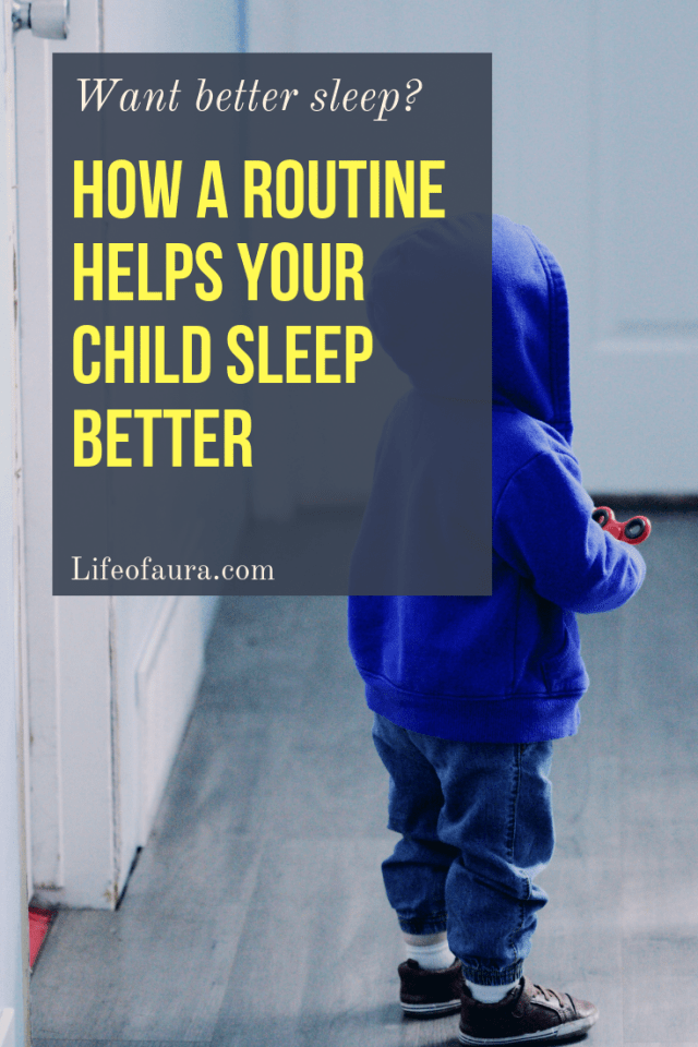 Have you given up on sleeping well after having a kid? You really don't have to! Creating a routine for your child can make sleeping a reality. #motherhood #children #lifeofaura #routines