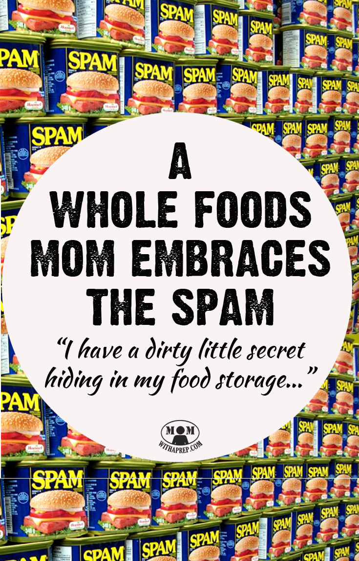 I rely on whole foods as much as possible, but I do have a dirty little secret lurking in my pantry...and it's not just about Spam...