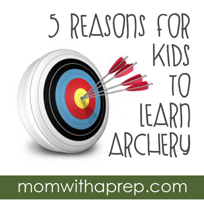 5 Reasons to for Kids to Learn Archery  {Mom with a Prep}  A great sport for the sporty & non-sporty alike!