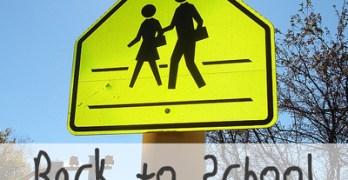 10 Back to School Preparedness / Safety Tips