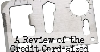 I Tried It for You: A Review of the Credit Card-sized Survival Tool in Everyday Life