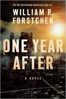 The sequel to One Second After by William Forstchen! ONE YEAR AFTER!