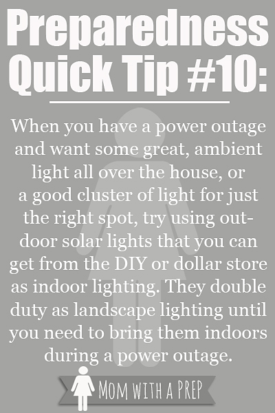PQT #10 - Let the light in - bring in those solar landscaping lights in emergencies!