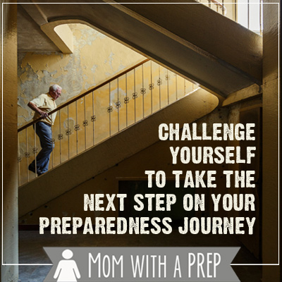 Mom with a PREP | Do you need to challenge yourself to take the next step on your preparedness journey? Check out this article for the challenges and monthly checklists to get you going!
