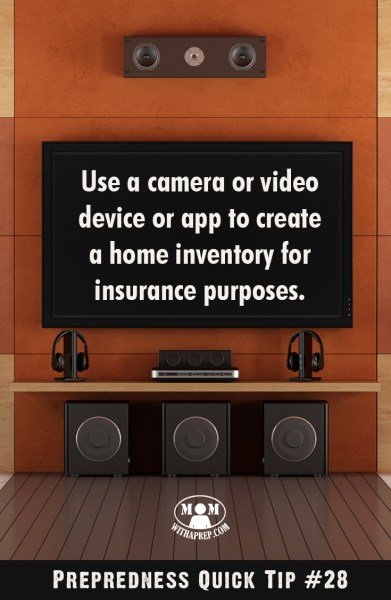 Preparedness Quick Tip #28 - Take a Picture or video of your valueables for insurance purposes in case of a disaster or emergency in your area. Being prepared ahead of time might save you a lot of headaches later.