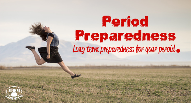 Are you prepared for your period? Learn long-term period preparedness strategies to help you be ready for your period, even in the worst of times.