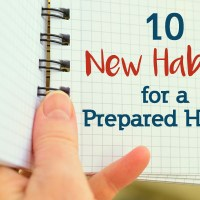 10 New Habits for the Prepared Home