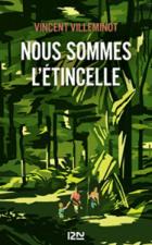 environnement, quels livres lire - Nous sommes l'étincelle - Vincent Villeminot