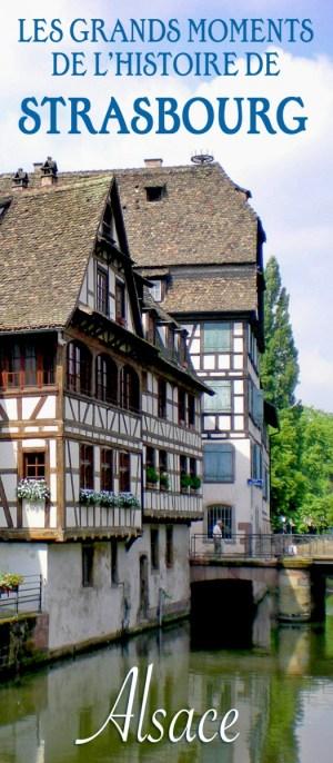 Découvrir l'Histoire de Strasbourg © French Moments