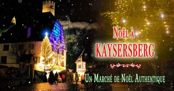 Au marché de Noël de Kaysersberg © French Moments