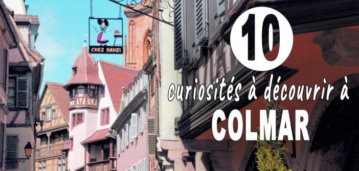 10 curiosités de Colmar à découvrir ! © French Moments