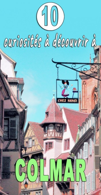 10 curiosités de Colmar © French Moments