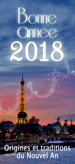 Origine et Traditions du Nouvel An © French Moments