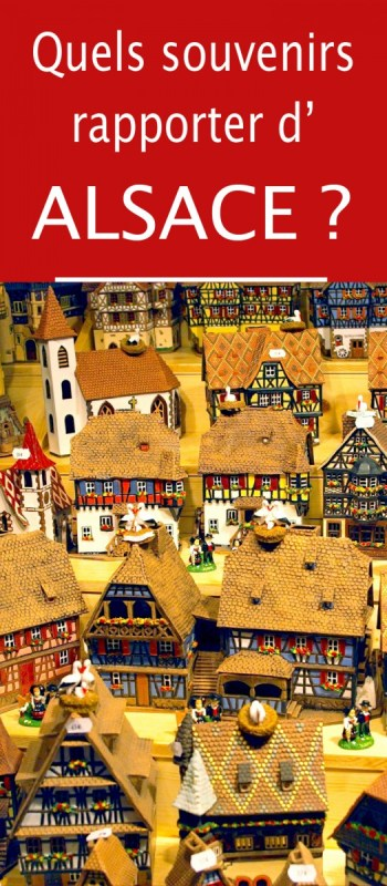 Quels souvenirs rapporter d'Alsace © French Moments
