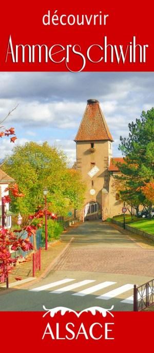Découvrir le village d'Ammerschwihr en Alsace © French Moments