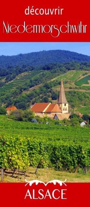 Découvrez Niedermorschwihr en Alsace © French Moments