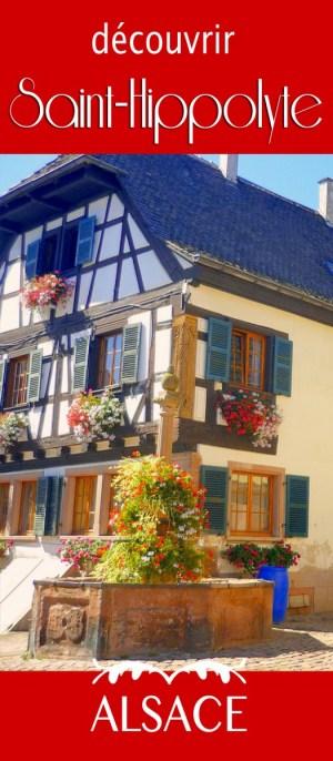 Découvrez Saint-Hippolyte en Alsace © French Moments