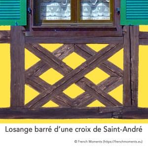 Allège d'une fenêtre. Losange barré d'une Croix de Saint-André, maison alsacienne © French Moments