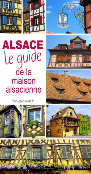 Le Guide de la maison alsacienne à colombages © French Moments