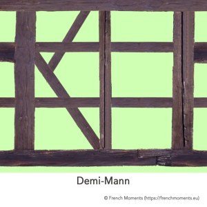Demi-Mann (Colombages) © French Moments