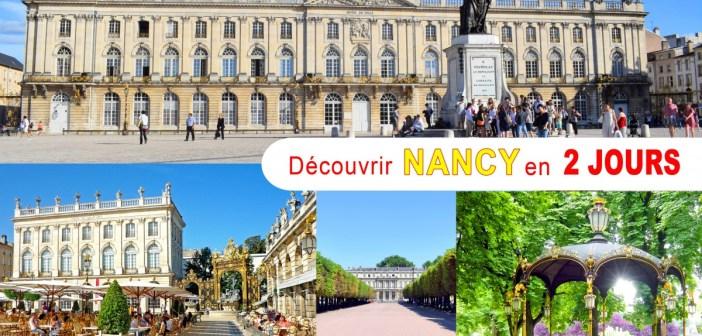 Découvrir Nancy en 2 jours : mon itinéraire week-end