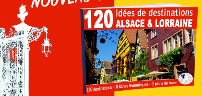 120 destinations Alsace Lorraine featured image © French Moments