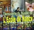 Le musée de l'Ecole de Nancy : trésor de l'Art Nouveau ! © French Moments