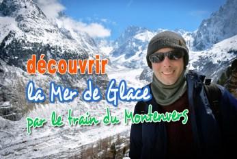 Découvrir la Mer de Glace par le Train du Montenvers © French Moments