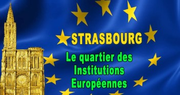Le quartier des Institutions Européennes à Strasbourg © French Moments