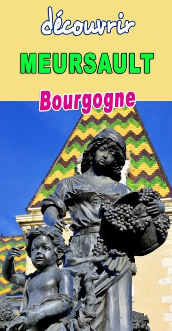 Découvrez Meursault en Bourgogne © French Moments