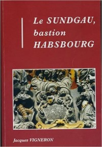Le Sundgau Bastion Habsbourg