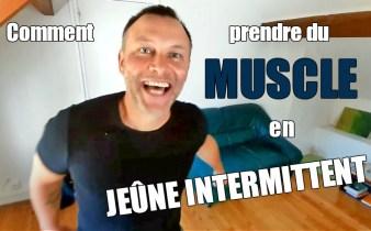 Comment prendre du muscle avec le jeûne intermittent