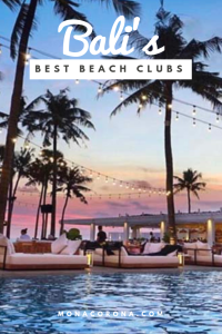 Traveling to Bali soon? Click here to read about the Best Beach Clubs in Bali, Indonesia | MonaCorona.com | Things to do in Bali | #Bali #thingstodoin #hotels #beaches #travel #wanderlust #bucketlist #vacation #honeymoon #ubud #seminyak #itinerary #uluwatu #instagram #canggu #indonesia #tips #beachclub #infinitypool #villa #resorts #restaurants #holiday