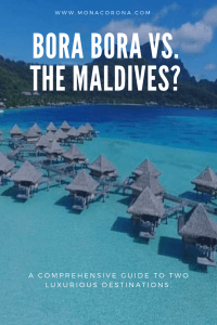 Looking for a Bora Bora travel guide? Or are you thinking about traveling to the Maldives? Maybe you are wondering about if you should travel to Bora Bora or the Maldives? All your questions are answered here in this definitive Bora Bora vs. Maldives travel guide | MonaCorona.com