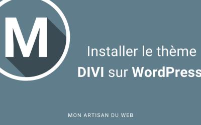 Installer le thème DIVI sur WordPress