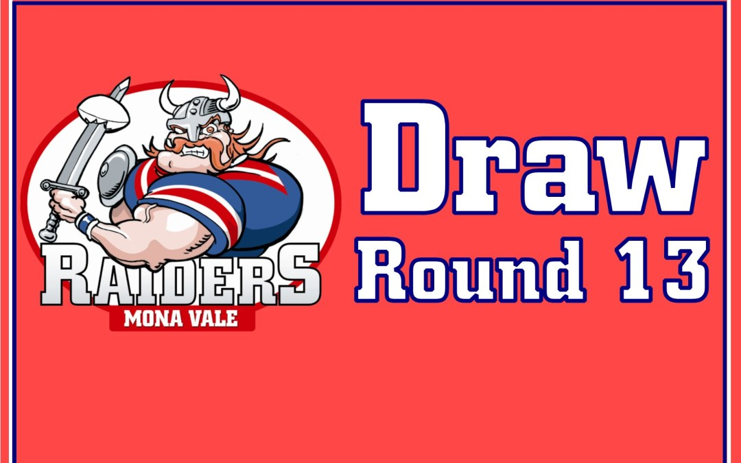 Round 13 Draw | 2019