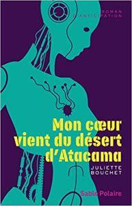livre1-désert-Atacama-moncarre-de-sable : Mon coeur vient du désert d'Atacama (Français) Broché – 6 mars 2019